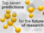 Top seven predictions for the future of research